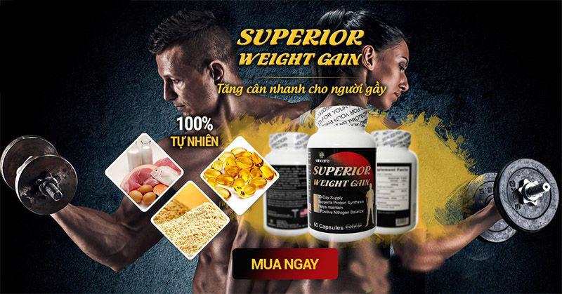 Superior Weight Gain: Công Dụng, Cách Dùng, Giá Bán, Mua Ở Đâu?